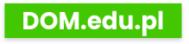DOM.edu.pl – od A do Z